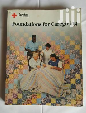 American Red Cross Foundations For Caregiving   Books & Games for sale in Central Region, Mukono