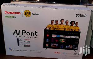 Changhong Android UHD 4K TV 50 Inches