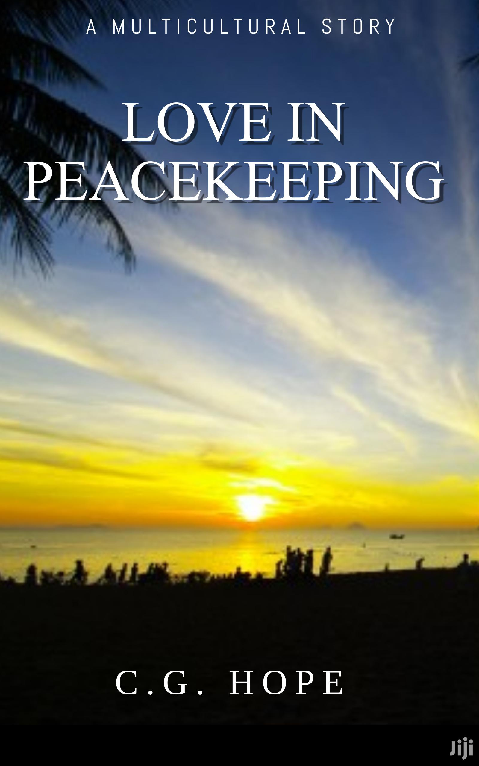 Archive: Love In Peacekeeping (E-book)