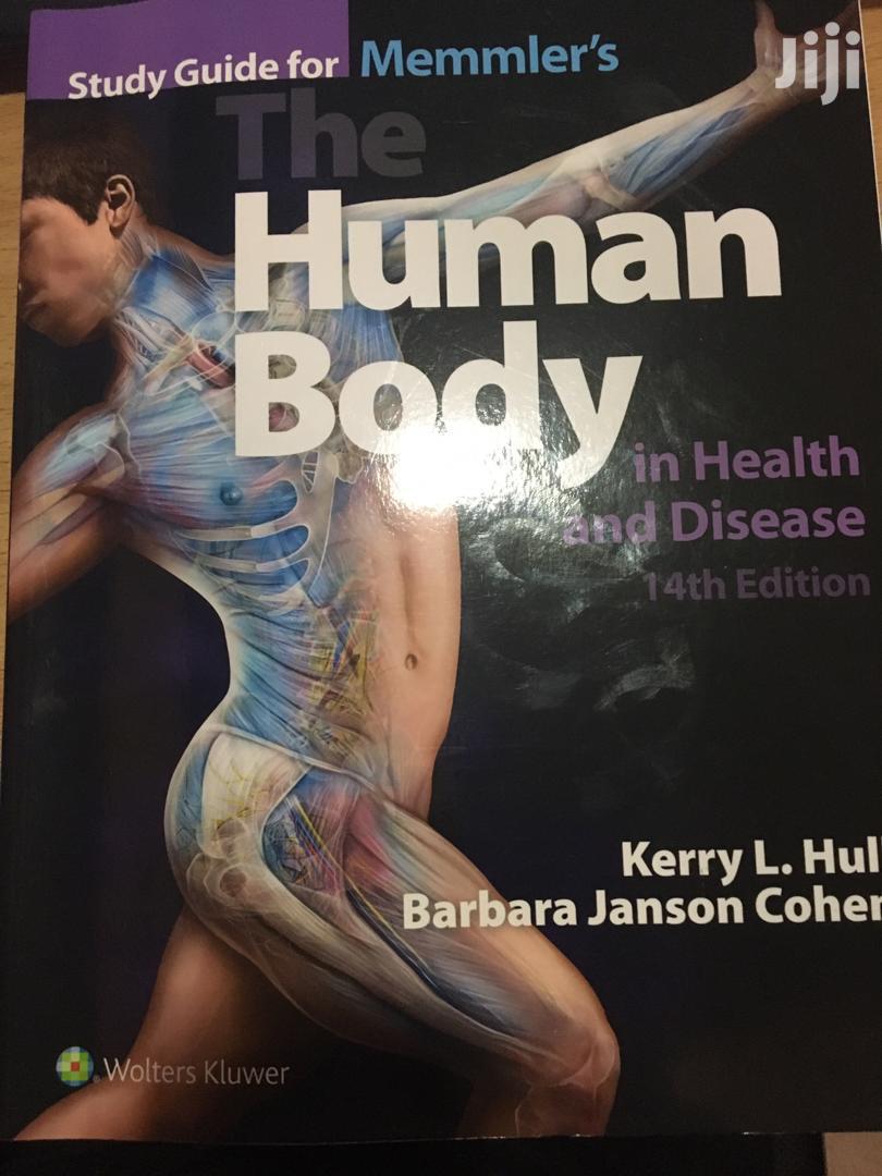 NURSING BKS: Memmlers the Human Body in Health and Diseases