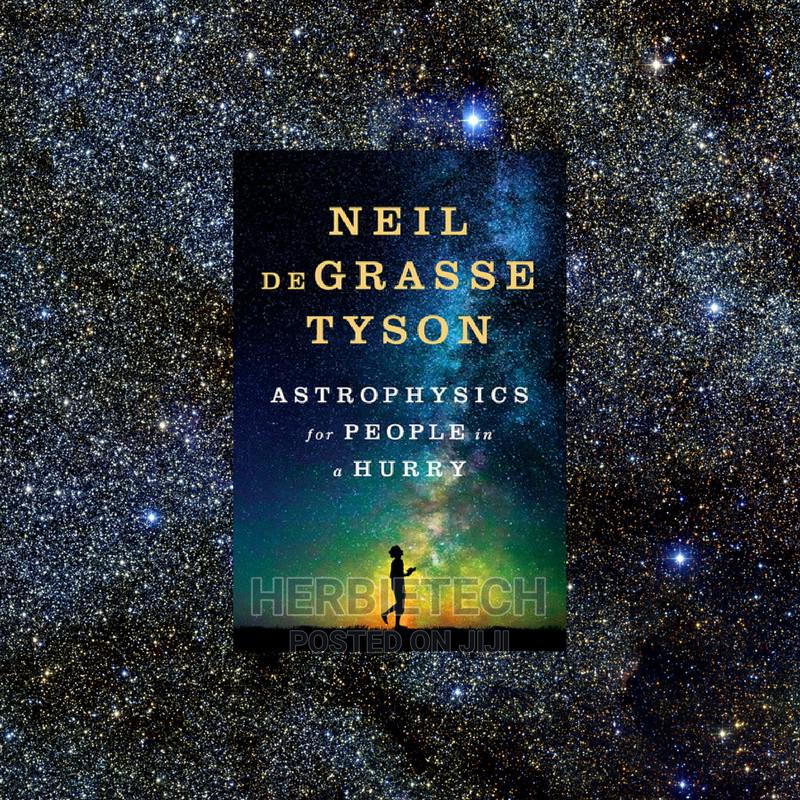 Astrophysics For People In A Hurry Neil Degrasse