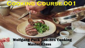 Cooking Course 001 Wolfgang Puck Teaches Cooking - Master Cl | Classes & Courses for sale in Central Region, Kampala