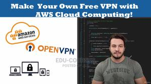 Make Your Own Free VPN With AWS Cloud Computing! | Classes & Courses for sale in Central Region, Kampala