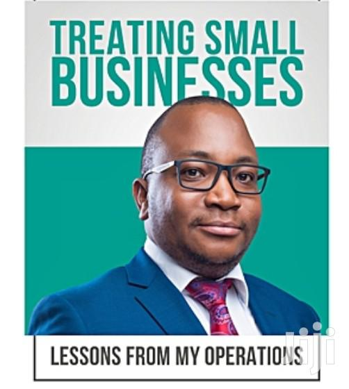 Treating Small Businesses By Innocent Nahabwe